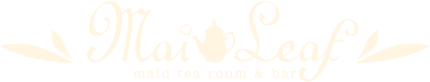 maid tea room & bar MaiLeaf